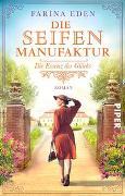 Cover-Bild zu Die Seifenmanufaktur - Die Essenz des Glücks von Eden, Farina