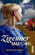 Cover-Bild zu Zigeunermädchen (eBook) von Eden, Farina