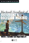 Cover-Bild zu Blackwell Handbook of Judgment and Decision Making (eBook) von Koehler, Derek J. (Hrsg.)