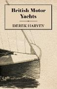 Cover-Bild zu British Motor Yachts von Harvey, Derek