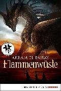 Cover-Bild zu El-Bahay, Akram: Flammenwüste (eBook)