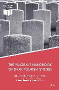 Cover-Bild zu White, Leanne (Hrsg.): The Palgrave Handbook of Dark Tourism Studies (eBook)
