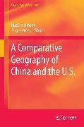Cover-Bild zu Hartmann, Rudi (Hrsg.): A Comparative Geography of China and the U.S (eBook)