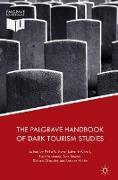 Cover-Bild zu Hartmann, Rudi (Hrsg.): The Palgrave Handbook of Dark Tourism Studies