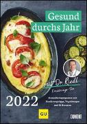 Cover-Bild zu Gesund durchs Jahr mit Dr. Riedl Wochenkalender 2022 - Gesundheitsprogramm mit Ernährungswissen, Bewegungstipps und Rezepten - DIN A4 - Spiralbindung von Riedl, Matthias Dr.