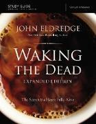 Cover-Bild zu Waking the Dead Study Guide Expanded Edition (eBook) von Eldredge, John