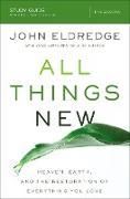 Cover-Bild zu All Things New Study Guide (eBook) von Eldredge, John