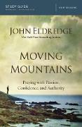 Cover-Bild zu Moving Mountains Study Guide (eBook) von Eldredge, John
