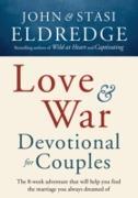 Cover-Bild zu Love and War Devotional for Couples (eBook) von Eldredge, John