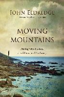 Cover-Bild zu Moving Mountains (eBook) von Eldredge, John