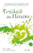 Cover-Bild zu Freiheit des Herzens (eBook) von Eldredge, John
