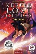 Cover-Bild zu Keeper of the Lost Cities - Das Feuer (Keeper of the Lost Cities 3) (eBook) von Messenger, Shannon