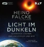 Cover-Bild zu Falcke, Heino: Licht im Dunkeln. Schwarze Löcher, das Universum und wir