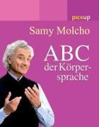 Cover-Bild zu Das ABC der Körpersprache von Molcho, Samy