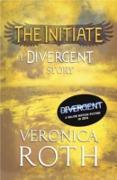 Cover-Bild zu Roth, Veronica: Initiate: A Divergent Story (eBook)