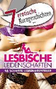 """Cover-Bild zu 7 erotische Kurzgeschichten aus: """"Lesbische Leidenschaften"""" (eBook) von Jacobsen, Ulla"""
