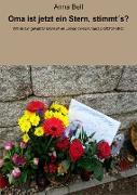 Cover-Bild zu Oma ist jetzt ein Stern, stimmt´s? (eBook) von Bell, Anna