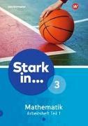 Cover-Bild zu Stark in Mathematik 3. Arbeitsheft. Teil 1 (Lernstufe 9)
