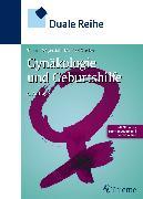 Cover-Bild zu Duale Reihe Gynäkologie und Geburtshilfe (eBook) von Weyerstahl, Thomas (Hrsg.)