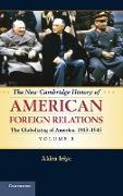 Cover-Bild zu Iriye, Akira: The New Cambridge History of American Foreign Relations, Volume 3