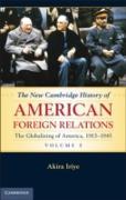 Cover-Bild zu Iriye, Akira: New Cambridge History of American Foreign Relations: Volume 3, The Globalizing of America, 1913-1945 (eBook)