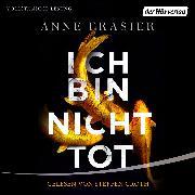 Cover-Bild zu Ich bin nicht tot (Audio Download) von Frasier, Anne