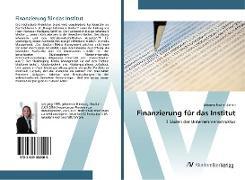 Cover-Bild zu Fischer-Zernin, Johanna: Finanzierung für das Institut