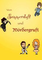Cover-Bild zu Fischer, Nadine: Von Sommerduft und Mödergruft
