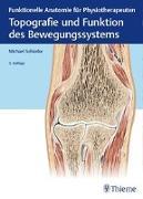 Cover-Bild zu Topografie und Funktion des Bewegungssystems von Schünke, Michael