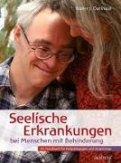 Cover-Bild zu Seelische Erkrankungen bei Menschen mit Behinderung von Dahlhaus, Walter J.