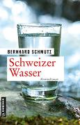Cover-Bild zu Schweizer Wasser von Schmutz, Bernhard