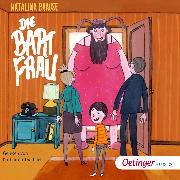 Cover-Bild zu Brause, Katalina: Die Bartfrau (Audio Download)