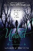 Cover-Bild zu Rees Brennan, Sarah: Untold (The Lynburn Legacy Book 2) (eBook)