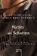 Cover-Bild zu Brennan, Sarah Rees: Nichts als Schatten (eBook)