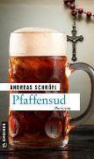 Cover-Bild zu Pfaffensud von Schröfl, Andreas