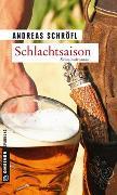 Cover-Bild zu Schlachtsaison von Schröfl, Andreas