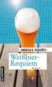 Cover-Bild zu Weißbier-Requiem von Schröfl, Andreas