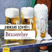 Cover-Bild zu Brauerehre (Audio Download) von Schröfl, Andreas