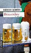 Cover-Bild zu Brauerehre (eBook) von Schröfl, Andreas