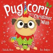 Cover-Bild zu Rose, Matilda: Pugicorn and the Christmas Wish