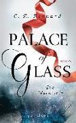 Cover-Bild zu Palace of Glass - Die Wächterin von Bernard, C. E.