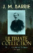 Cover-Bild zu J. M. BARRIE Ultimate Collection: 90+ Titles in one Volume (Illustrated) (eBook) von Barrie, J. M.