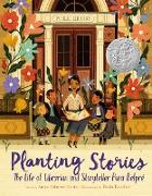 Cover-Bild zu Denise, Anika Aldamuy: Planting Stories: The Life of Librarian and Storyteller Pura Belpré