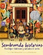 Cover-Bild zu Denise, Anika Aldamuy: Sembrando historias: Pura Belpré: bibliotecaria y narradora de cuentos