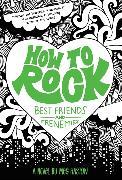 Cover-Bild zu How to Rock: Best Friends and Frenemies von Haston, Meg