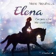 Cover-Bild zu Neuhaus, Nele: Elena - Ein Leben für Pferde: Gegen alle Hindernisse