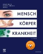 Cover-Bild zu Huch, Renate (Hrsg.): Mensch Körper Krankheit (eBook)