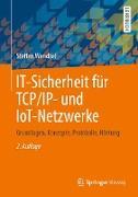 Cover-Bild zu IT-Sicherheit für TCP/IP- und IoT-Netzwerke (eBook) von Wendzel, Steffen