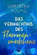 Cover-Bild zu Das Vermächtnis des Flammenmädchens (eBook) von Young, Samantha