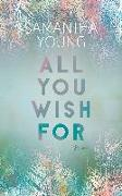 Cover-Bild zu All You Wish For von Young, Samantha